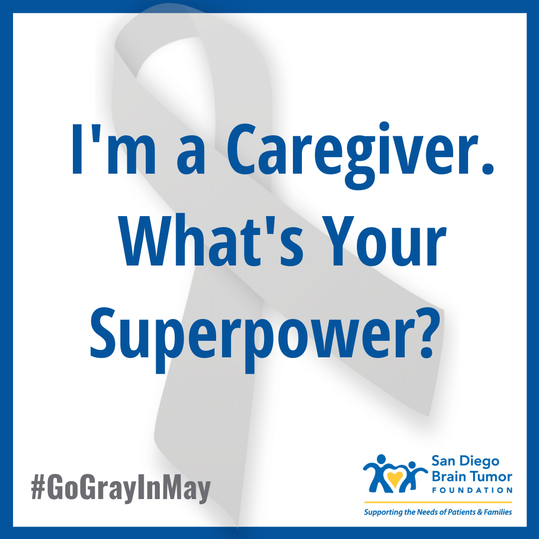 I'm a Caregiver. Go Gray in May